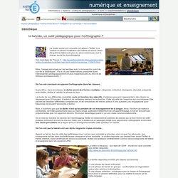 numérique et enseignement - la twictée, un outil pédagogique pour l'orthographe ?
