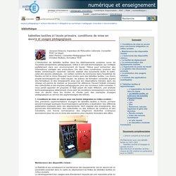 numérique et enseignement - tablettes tactiles à l'école primaire, conditions de mise en œuvre et usages pédagogiques