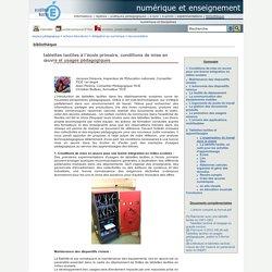 tuic - tablettes tactiles à l'école primaire, conditions de mise en œuvre et usages pédagogiques