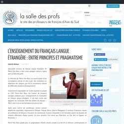 L'enseignement du français langue étrangère : entre principes et pragmatisme