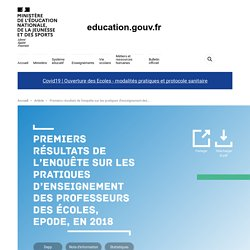 Premiers résultats de l'enquête sur les pratiques d'enseignement des professeurs des écoles, EPODE, en 2018
