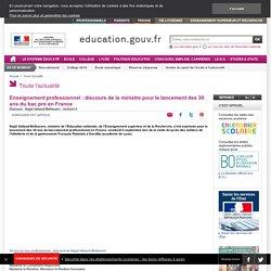 Enseignement professionnel : discours de la ministre pour le lancement des 30 ans du bac pro en France