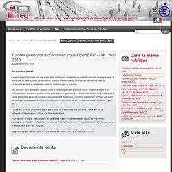 Tutoriel générateur d'activités utilisant OpenERP - Centre de ressources pour l'enseignement professionnel en économie-gestion
