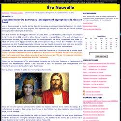 L'avènement de l'Ère du Verseau (Enseignement et prophéties de Jésus en Inde)