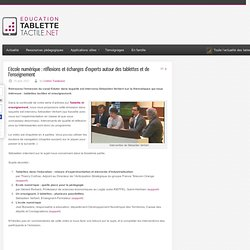 L'école numérique : réflexions et échanges d'experts autour des tablettes et de l'enseignement