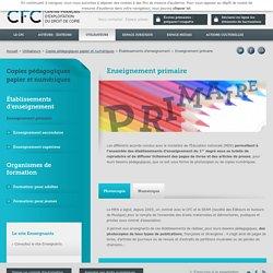 Enseignement primaire privé et public - CFC, gestion des droits de reproduction