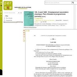 126. 2 août 1880 : Enseignement secondaire classique. Plan d'études et programmes (extraits)