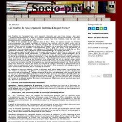 Les finalités de l'enseignement: Instruire/Eduquer/Former - Site de sociophilo !