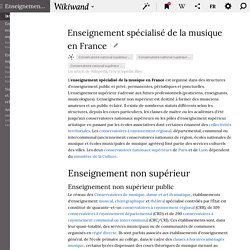 Enseignement spécialisé de la musique en France - (Article Wiki)