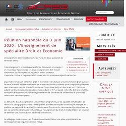 Réunion nationale du 3 juin 2020 : L'Enseignement de spécialité Droit et Économie
