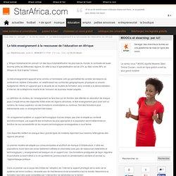 Le télé-enseignement à la rescousse de l'éducation en Afrique, éducation, StarAfrica.com