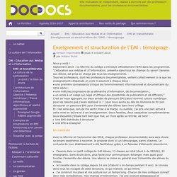 Enseignement et structuration de l'EMI : témoignage - Doc pour docs
