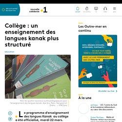 Collège : un enseignement des langues kanak plus structuré - Nouvelle-Caléd