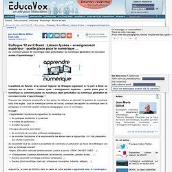 Colloque 12 avril Brest : Liaison lycées – enseignement supérieur : quelle place pour le numérique ...