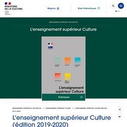 L'enseignement supérieur Culture (édition 2019-2020) - Ministère de la Culture