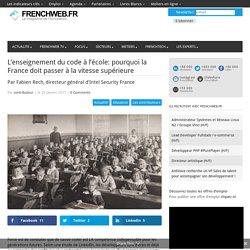 L'enseignement du code à l'école: pourquoi la France doit passer à la vitesse supérieure