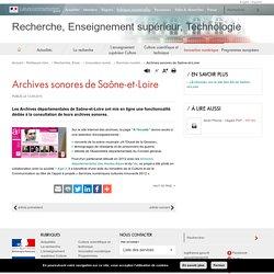 Archives sonores de Saône-et-Loire - Recherche, Enseignement supérieur, Technologie