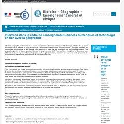 Intervenir dans le cadre de l'enseignement Sciences numériques et technologie en lien avec la géographie