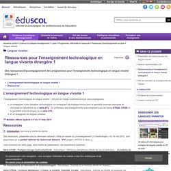 Langues vivantes - Ressources pour l'enseignement technologique en langue vivante étrangère 1