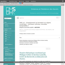 DMS 16 – Enseignement et formationen régime numérique: nouveaux rythmes, nouvelles temporalités?
