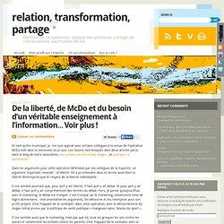 De la liberté, de McDo et du besoin d'un véritable enseignement à l'information… Voir plus !