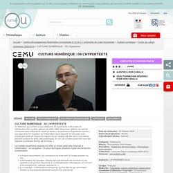 CULTURE NUMÉRIQUE : 08 L'hypertexte - Centre d'Enseignement Multimédia Universitaire (C.E.M.U.) Université de Caen Normandie
