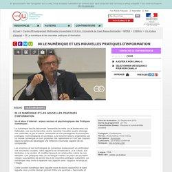 08 Le numérique et les nouvelles pratiques d'information - Centre d'Enseignement Multimédia Universitaire (C.E.M.U.) Université de Caen Basse-Normandie
