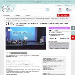 08 - Learning Pitch : Pitchez votre outil pédagogique en 5 min (jipn 2016) - Centre d'Enseignement Multimédia Universitaire (C.E.M.U.) Université de Caen Normandie