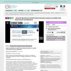 Mise en œuvre du ePortfolio Mahara dans le cadre d'un master en alternance - Centre d'Enseignement Multimédia Universitaire (C.E.M.U.) Université de Caen Basse-Normandie