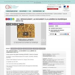 05A : Néodocument ; le document à la lumière du numérique (CN14-15) - Centre d'Enseignement Multimédia Universitaire (C.E.M.U.) Université de Caen Basse-Normandie