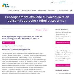 L'enseignement explicite du vocabulaire en utilisant l'approche « Mimi et ses amis » - TA@l'école