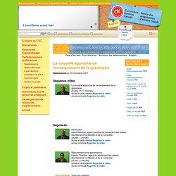 La nouvelle approche de l'enseignement de la grammaire (Webémission)
