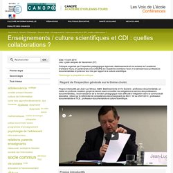 Enseignements / culture scientifiques et CDI : quelles collaborations ?