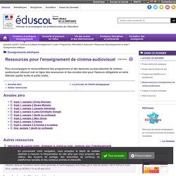 Enseignements artistiques - Ressources pour l'enseignement de cinéma-audiovisuel