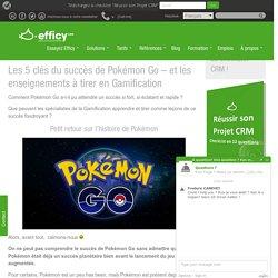 Les 5 clés du succès de Pokémon Go - et les enseignements à tirer en Gamification