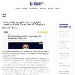 Les enseignements des monnaies numériques de Facebook et Telegram - Blockchain Partner