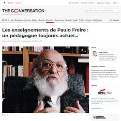 Les enseignements de Paulo Freire: unpédagogue toujoursactuel…