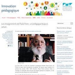 Paulo Freire : un pédagogue toujours actuel