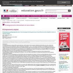 Orientations pédagogiques pour les enseignements généraux et professionnels adaptés dans le second degré - MENE0900316C