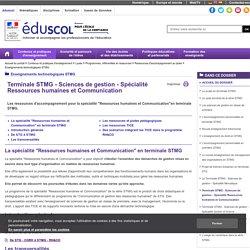 Enseignements technologiques STMG - Terminale STMG - Sciences de gestion - Spécialité Ressources humaines et Communication