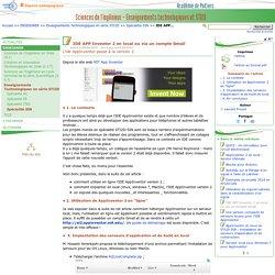 IDE APP Inventor 2 en local ou via un compte Gmail- Sciences de l'ingénieur - Enseignements technologiques et STI2D