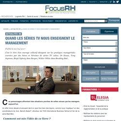 Quand les séries TV nous enseignent le management - Actualités RH - Focus RH