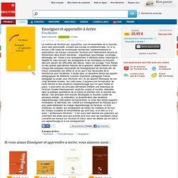 Enseigner et apprendre à écrire. Yves Reuter - 9782710114642