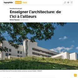 Simon TEYSSOU Enseigner l'architecture: de l'ici à l'ailleurs