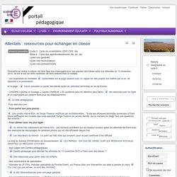 Enseigner Hist-Géo-Ed civ cycle 4 - Attentats : ressources pour échanger en classe