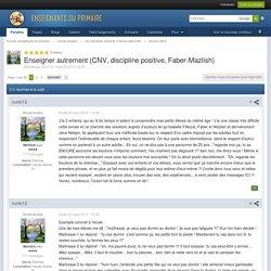 Enseigner autrement (CNV, discipline positive, Faber-Mazlish) - Devenir élève