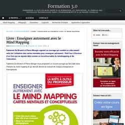Livre : Enseigner autrement avec le Mind Mapping – Formation 3.0