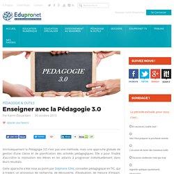 Enseigner avec la Pédagogie 3.0