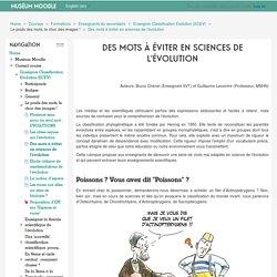 Enseigner Classification Evolution (ECEV): Des mots à éviter en sciences de l'évolution
