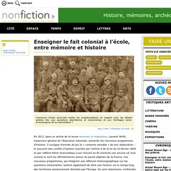 Enseigner le fait colonial à l'école, entre mémoire et histoire